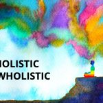 Q&A: Holistic vs wholistic