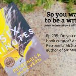 Ep 295 Meet Petronella McGovern, author of 'Six Minutes'