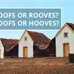 Q&A: Roofs or rooves? Hoofs or hooves?
