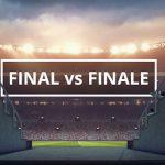 Q&A: Final vs finale
