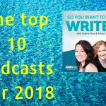 'So you want to be a writer' top 10 podcast episodes for 2018