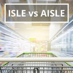Q&A: Isle vs aisle