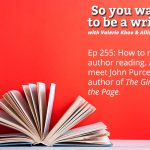Ep 255 Meet John Purcell, author of 'The Girl on the Page'