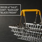 """Q&A: The origin of """"sale"""", """"discount"""", bargain"""" and """"Black Friday"""""""