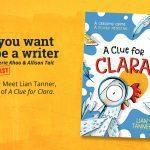 Ep 369 Meet Lian Tanner, author of 'A Clue for Clara'.