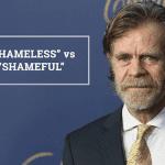 """Q&A: """"Shameless"""" vs """"shameful"""""""
