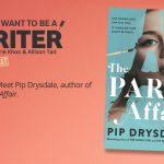 Ep 386 Meet Pip Drysdale, author of 'The Paris Affair'.