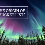 "Q&A: The origin of ""bucket list"""