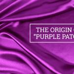 """Q&A: The origin of """"purple patch"""""""